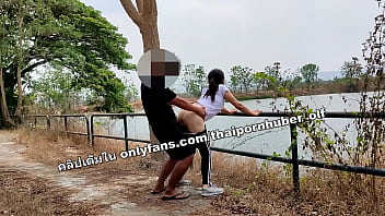 Leaked clip. Thai teens fucking at the reservoir.
