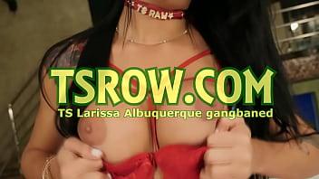 Five Guys Gangbang TS Larissa Albuquerque